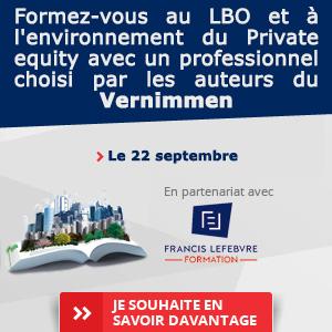 Formez vous aux mécanismes du LBO et l'environnement du Private Equity